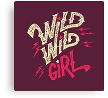 Wild Wild Girl Canvas Print