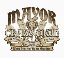 Mayor of Crazy Town Kids Tee