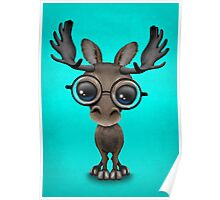Cute Curious Baby Moose Nerd Wearing Glasses on Blue Poster