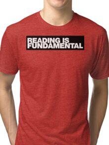 Reading is FUNDAMENTAL Tri-blend T-Shirt
