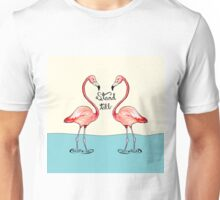 Stand Tall Flamingos  Unisex T-Shirt