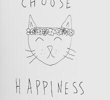 Choose Happiness by rosehips