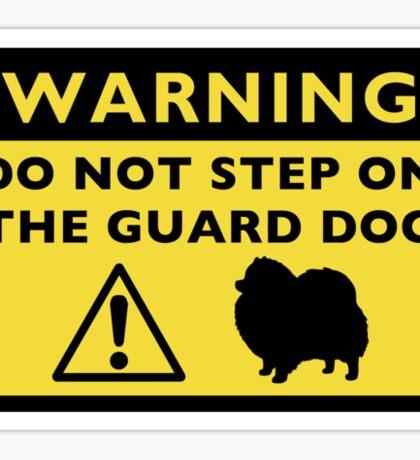 Humorous Pomeranian Guard Dog Warning Sticker