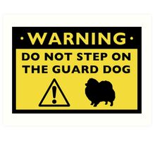 Humorous Pomeranian Guard Dog Warning Art Print