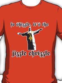 Jizzle Chrizzle T-Shirt
