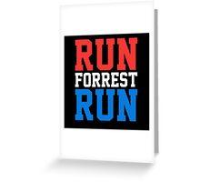 Run Forrest Run Greeting Card