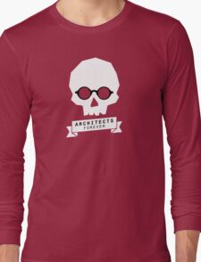 Architects Forever Architecture Skull T-Shirt Long Sleeve T-Shirt