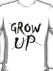 Never never never T-Shirt