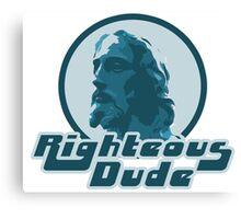 Righteous dude Jesus Christ Canvas Print