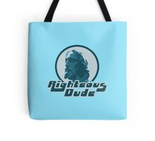 Righteous dude Jesus Christ Tote Bag