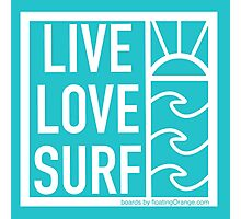 Live, Love, Surf Photographic Print
