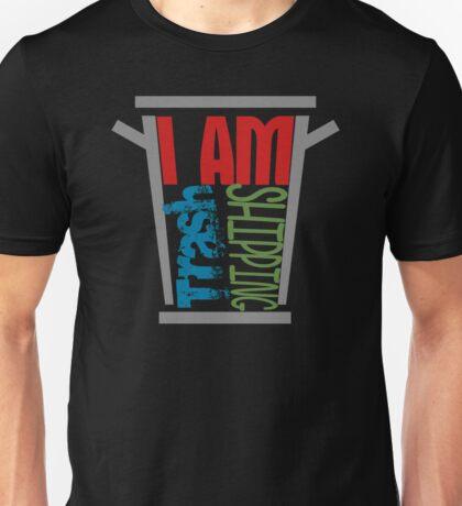 I am shipping trash Unisex T-Shirt