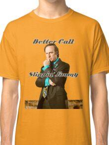 Better Call Slippin Jimmy Classic T-Shirt