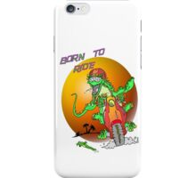 Born to Ride Lizard iPhone Case/Skin