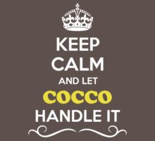 Keep Calm and Let COCCO Handle it Kids Clothes