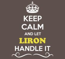 Keep Calm and Let LIRON Handle it Kids Clothes