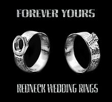 ♥FOREVER YOURS♥ - FUN - UNIQUE- REDNECK WEDDING RINGS>>AVAILABLE AS TEE SHIRTS,PILLOW,TOTE BAG,PICTURE ECT..PURFECT STAG,ENGAGEMENT,OR FUN WEDDING GIFTS! by ✿✿ Bonita ✿✿ ђєℓℓσ
