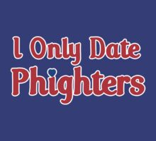 I Only Date Phighters by jephrey88