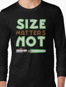 Size Matters Not Long Sleeve T-Shirt