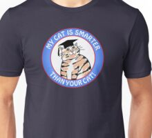 My Cat Is Smarter Than Your Cat Unisex T-Shirt