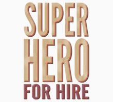 Superhero For Hire Kids Tee