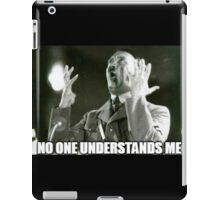 No One Understands Hitler iPad Case/Skin