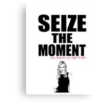 Buffy the Vampire Slayer Seize the Moment Canvas Print
