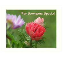 For Someone Special Art Print