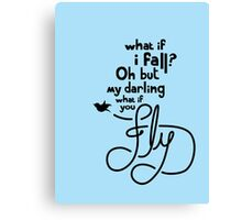 What if you fly? Canvas Print