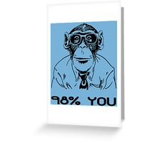98% You Funny Geek Nerd Greeting Card