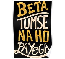 Beta Tumse Se Na Ho Payega Funny Geek Nerd Poster