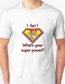 Super Fart Unisex T-Shirt