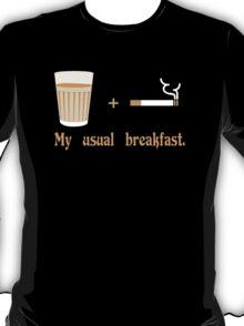 Chai + Sutta = Breakfast Funny Geek Nerd T-Shirt