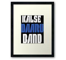 Daaru Band Funny Geek Nerd Framed Print