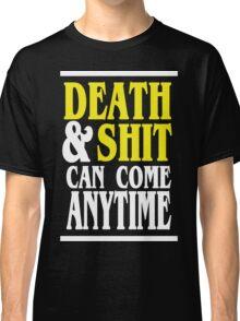 Death & Shit Funny Geek Nerd Classic T-Shirt