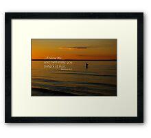 """""""Fishers of men"""" Framed Print"""