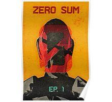 Zer0 Sum Vintage Poster Poster