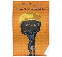 Atlas Mugged Vintage Poster Poster