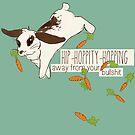 hip-hoppity-hopping away from your bullshit by Savannah Regier