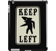 Keep Left Shark Funny Geek Nerd iPad Case/Skin