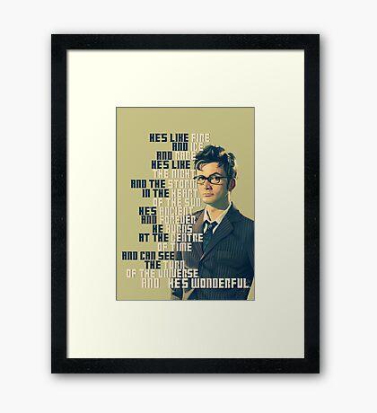 David Tennant - He's wonderful Framed Print
