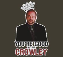I'm Crowley! T-Shirt