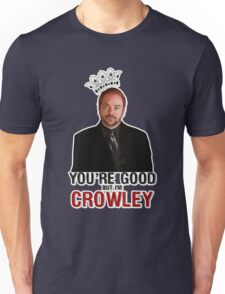 I'm Crowley! Unisex T-Shirt