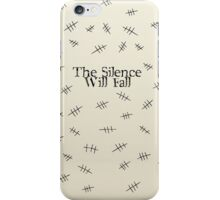 Signs of the silence iPhone Case/Skin