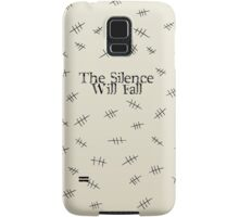 Signs of the silence Samsung Galaxy Case/Skin