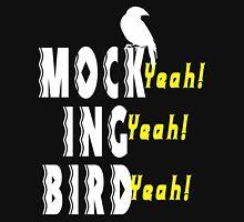 Mock Ing Bird Funny Geek Nerd Unisex T-Shirt