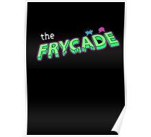 Frycade Poster