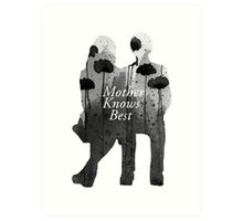 Bates Motel - Mother Knows Best Art Print