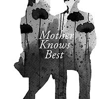 Bates Motel - Mother Knows Best by hannah129