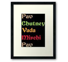Pav Chutney Funny Geek Nerd Framed Print
